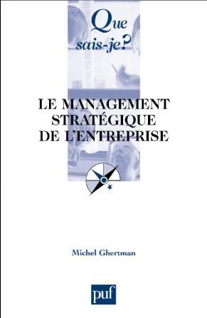 Le management stratégique de l'entreprise