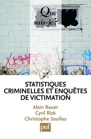 Statistiques criminelles et enquêtes de victimation