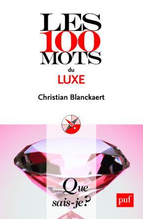 Les 100 mots du luxe