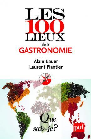 Les 100 lieux de la gastronomie
