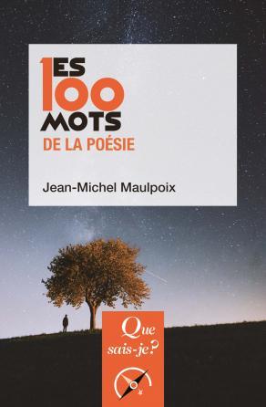 Les 100 mots de la poésie