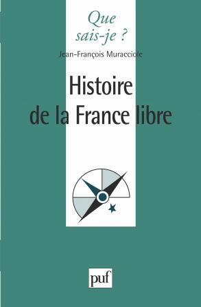 L'histoire de la France libre
