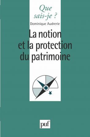 La notion et la protection du patrimoine