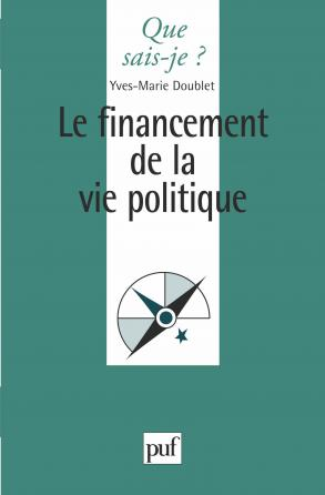 Le financement de la vie politique