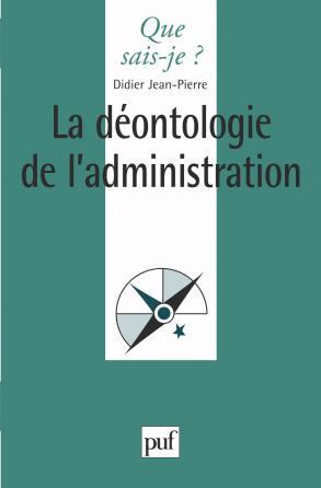 La déontologie de l'administration