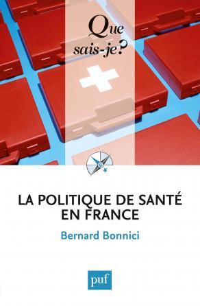 La politique de santé en France