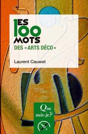 """Les 100 mots des """"Arts déco"""""""