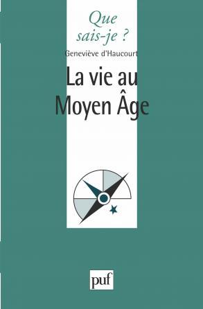 La vie au Moyen-Âge