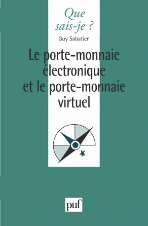 Le porte-monnaie électronique et le porte-monnaie virtuel