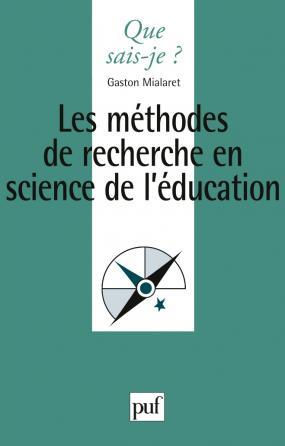 Les méthodes de recherche en sciences de l'éducation