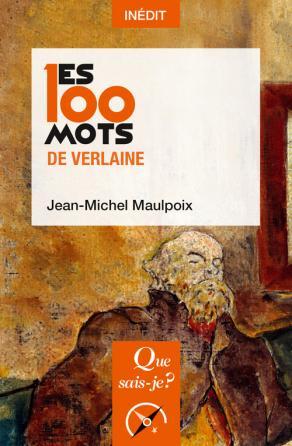 Les 100 mots de Verlaine