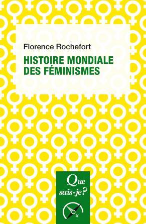 Histoire mondiale des féminismes
