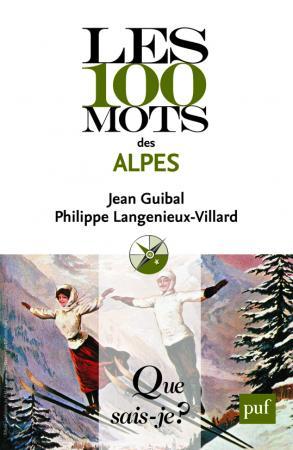 Les 100 mots des Alpes