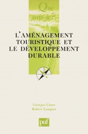 L'aménagement touristique et le développement