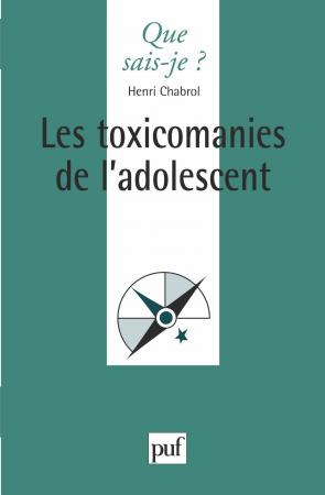 Les toxicomanies de l'adolescent