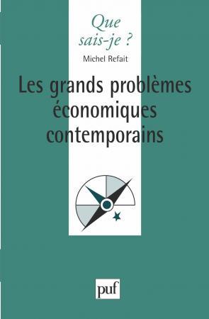 Les grands problèmes économiques contemporains