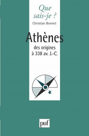 Athènes des origines à 338 av. J.-C.