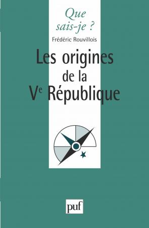Les origines de la Ve République