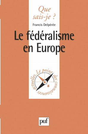 Le fédéralisme en Europe