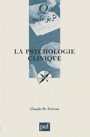 La psychologie clinique