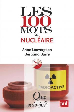Les 100 mots du nucléaire