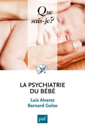La psychiatrie du bébé
