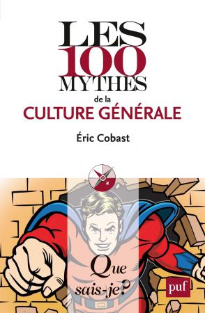 Les 100 mythes de la culture générale