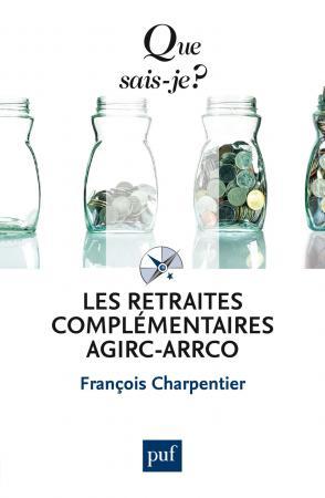 Les retraites complémentaires Agirc-Arrco (ED. COMMERCIALE Humanis)