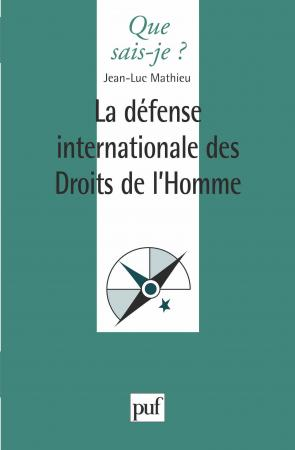 La défense internationale des droits de l'homme