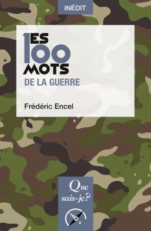 Les 100 mots de la guerre