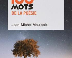 Extrait Les 100 mots de la poésie - France Culture