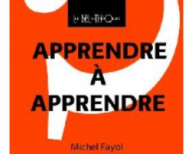 Michel Fayol, Michelle Kail : Apprendre à apprendre  - Le café pédagogique