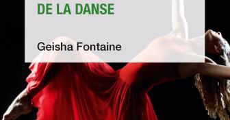 Geisha Fontaine, Les 100 mots de la danse - Danser