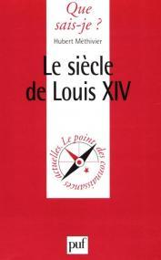 Le siècle de Louis XIV