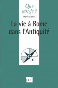La vie à Rome dans l'Antiquité