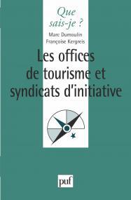 Les offices de tourisme et syndicats d'initiative