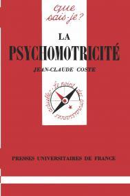 La psychomotricité