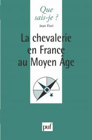 La chevalerie en France au Moyen Âge