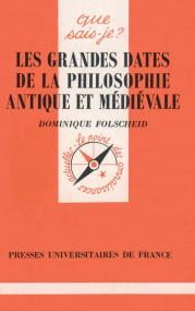 Les grandes dates de la philosophie antique et médiévale
