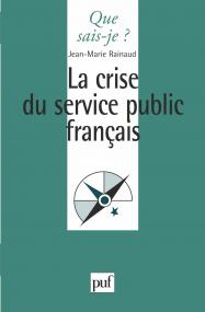 La crise du service public français