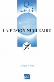 La fusion nucléaire