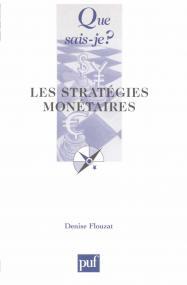 Les stratégies monétaires