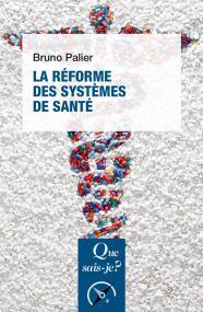 La réforme des systèmes de santé
