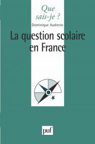 La question scolaire en France