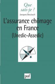 L'assurance chomage en France, Unedic-Ussedic