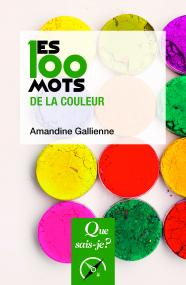 Les 100 mots de la couleur
